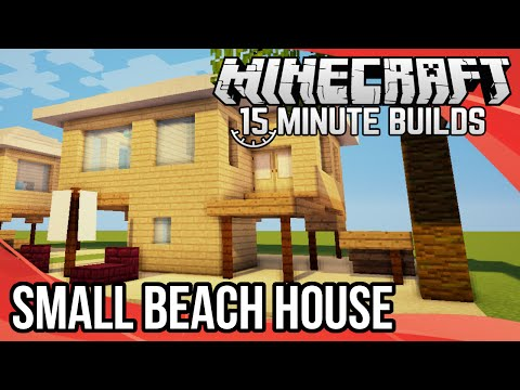 Minecraft 15-Minute Builds: Small Beach House
