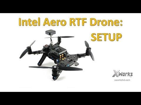 Intel Aero RTF Drone | Open box and Setup