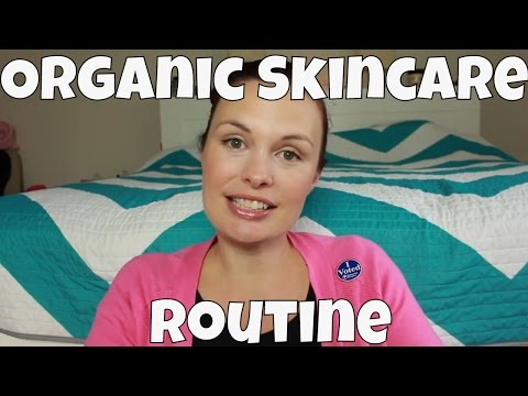 New Organic Skincare Routine & Get Ready With Me