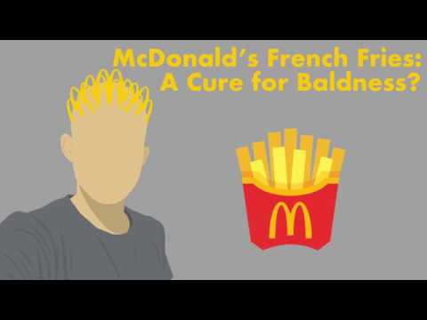 McDonald's French Fries: A Cure for Baldness?