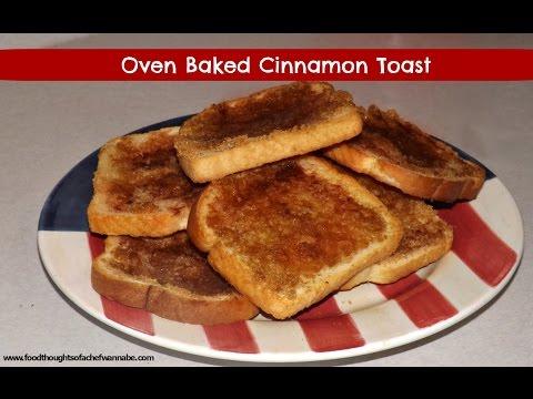 Oven Baked Cinnamon Toast
