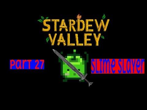 Stardew Valley pt 27: Slime Slayer