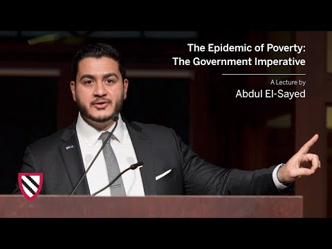 Abdul El-Sayed | The Epidemic of Poverty: The Government Imperative || Radcliffe Institute
