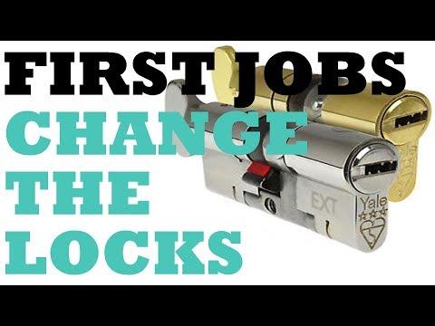 First Jobs; Change the locks.