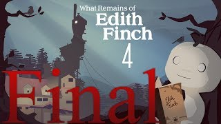 Cry Plays: What Remains of Edith Finch [P4] [Final]
