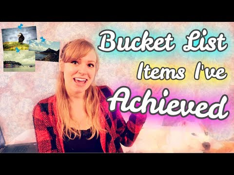 😀 5 Bucket List Items I HAVE ACHIEVED 💕