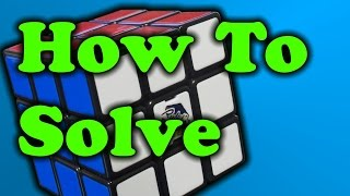 How To Solve A Rubik S Cube