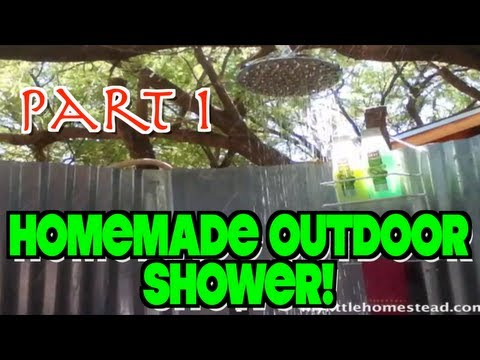Homemade Outdoor Shower (Part 1 of 4)