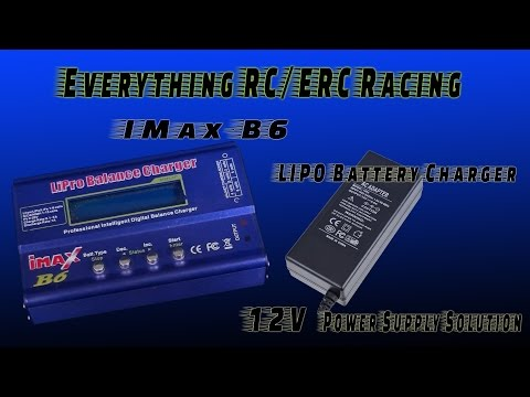 ➟Everything RC - How to Find Best Power Supply for Solution iMaX B6