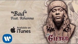 Wale ft. Rihanna- Bad (Remix)