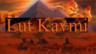 Lut Kavmi ( ibret alin )