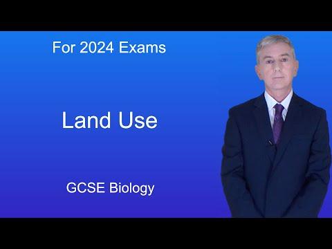 GCSE Science Biology (9-1) Land Use