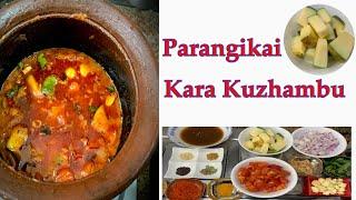Parangikai Kara Kuzhambu by Revathy Shanmugam