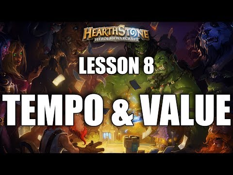 LESSON 8 - TEMPO & VALUE - HEARTHSTONE GUIDE FOR BEGINNERS