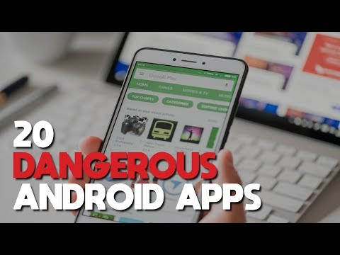 20 Dangerous Android Apps You Need to Uninstall Right Now!