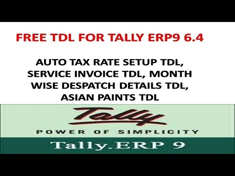 Tally Erp9 6.4 - Month Wise Despatch, Auto Tax Rate Setup, Service Invoice Tdl, Asian Tdl