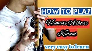 hamari adhuri kahani flute mp3 ringtone download