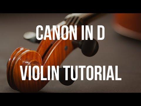 Violin Tutorial: Canon In D
