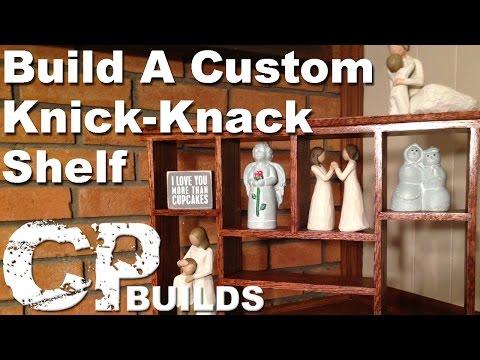 Build A Custom Knick-Knack Shelf // Woodworking How-To