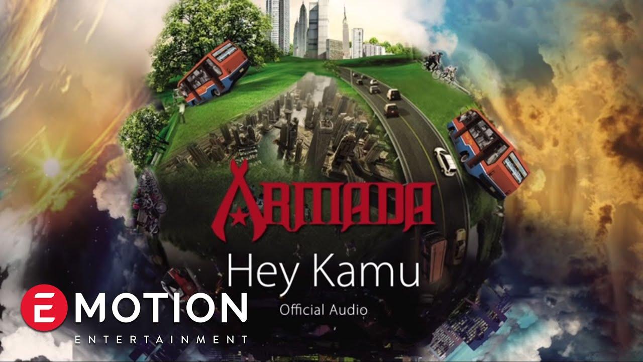 Armada - Hey Kamu
