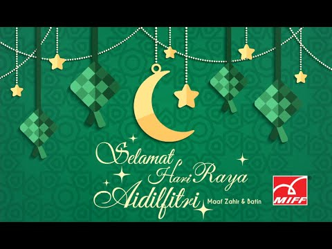 Hari Raya Greetings from MIFF