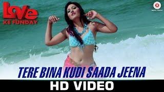 Tere Bina Kudi Saada Jeena - Love Ke Funday   Mika   Shaleen B , Rishank T, Harshvardhn J & Ashutosh