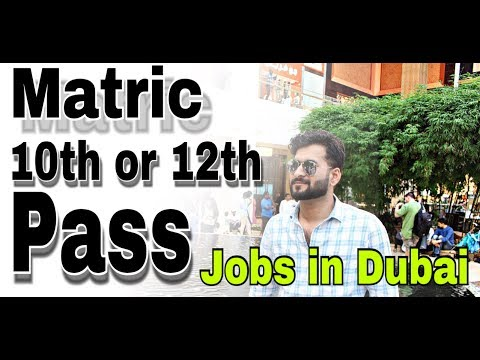 MATRIC OR FA | FSC | 10th 12th JOBS IN DUBAI | HELPING AND TIPS