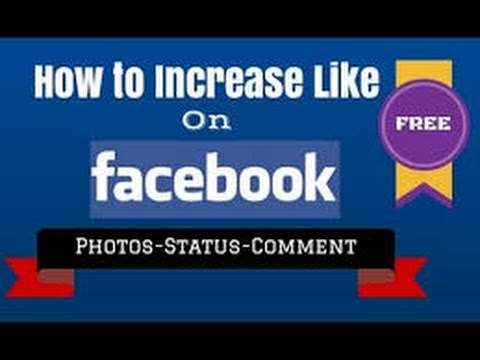 How To Increase Likes Or Comments On Facebook Photos or Status 100℅ work