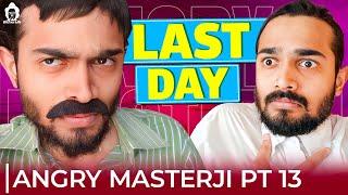 BB Ki Vines- | Angry Masterji- Part 13 |