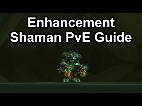 Quick Enhancement Shaman PvE Guide (2.4.3) [WoW TBC]