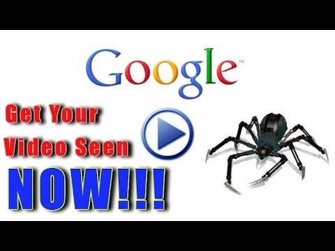 Google Crawler: Get Your Video Visible on Google NOW!