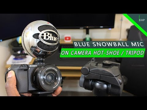 Record Audio With Blue Snowball Mic On Camera Hot Shoe / Tripod - MY VIDEO SETUP