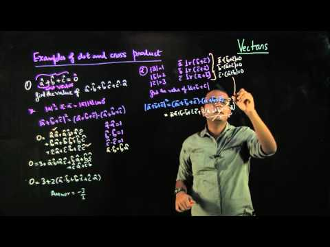 Lecture 05 Vectors Problem Solving of Dot and Cross Product