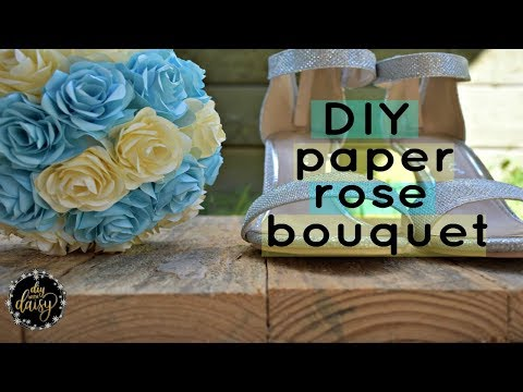 HOW TO MAKE A PAPER ROSE WEDDING BOUQUET ♡DIY with Daisy♡