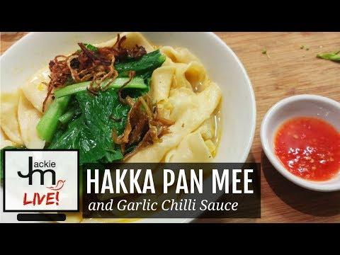 LIVE Replay - How to Make Hakka Pan Mee and Garlic Chilli Sauce