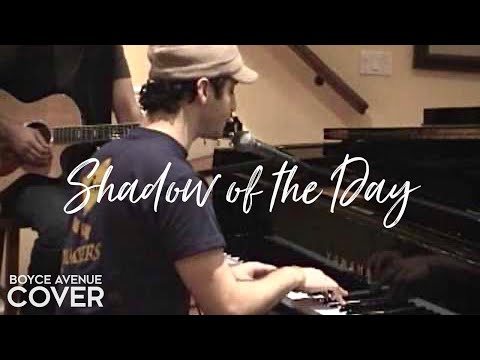 Linkin Park - Shadow of the Day (Boyce Avenue piano acoustic cover) on Spotify & Apple