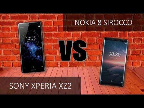 Sony Xperia XZ2  VS Nokia 8 Sirocco