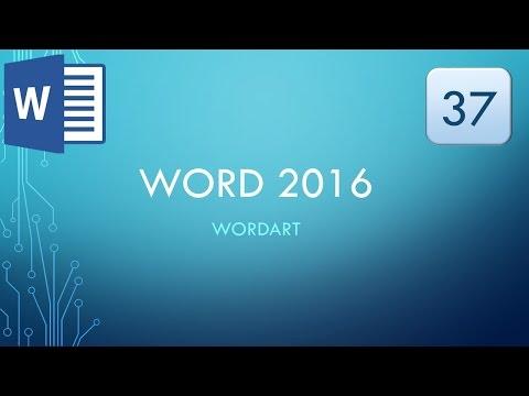 Word 2016: 37 - WordArt