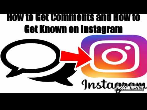 How to Get Comments and Get  Known on Instagram  - How to Boost Likes and Comments on IG
