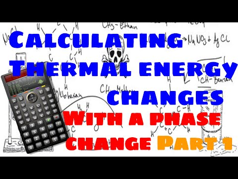 Calculating Thermal Energy Changes with Phase Changes (Part 1)