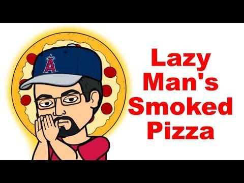 Lazy Man's Smoked Pizza