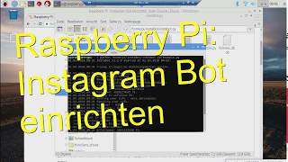 How to setup InstaPy in 3 Minutes on Windows - Instagram Bot