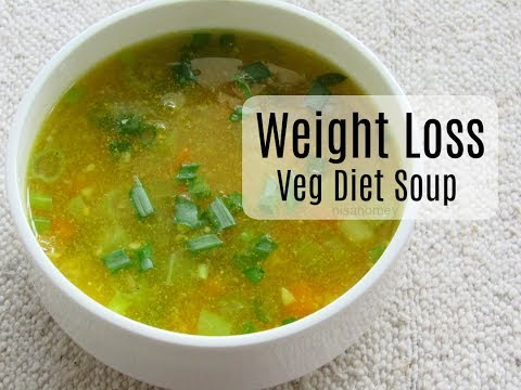 Weight Loss Diet Soup - How To Lose Weight Fast With Veg Soup - Winter Meal Plan For Weight Loss