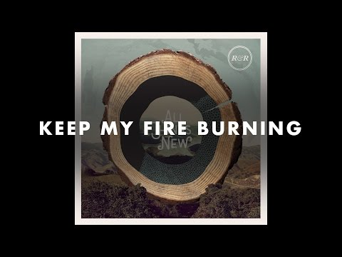 Rivers & Robots - Keep My Fire Burning (Official Audio)