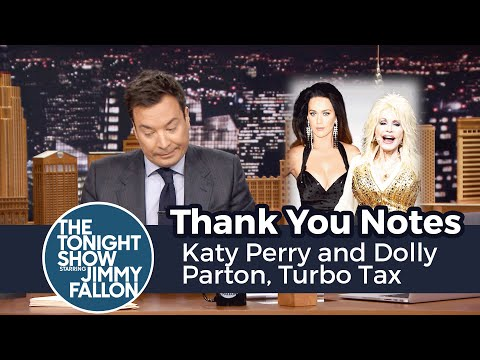Thank You Notes: Katy Perry and Dolly Parton, Turbo Tax
