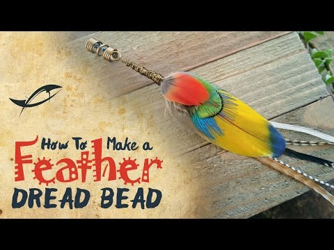 Tutorial: Feather Dread Bead | How to make a Feather Bead for Dreads, Locs, or Braids