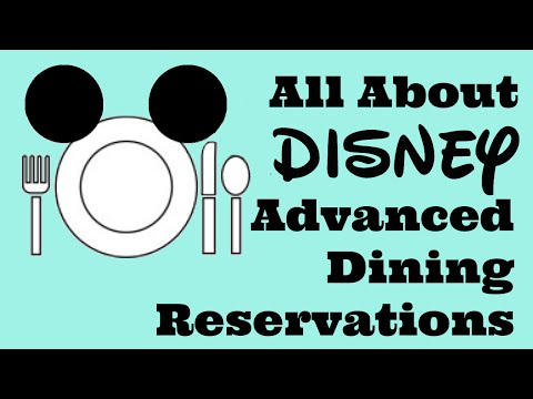 All About Disney Advance Dining Reservations (ADRs)!