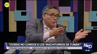 """Abogado de Edwin Oviedo: """"Oviedo no conoce a los Wachiturros de Tumán"""""""