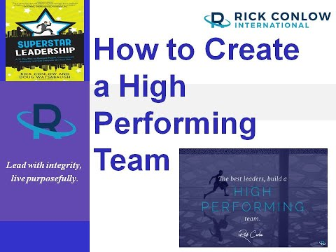 How to Create a High Performance Team