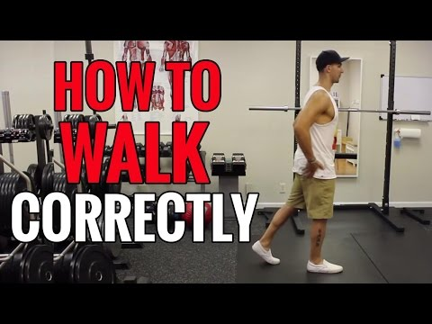 How to WALK Correctly